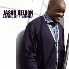 Shifting the Atmosphere (Album Version) - Jason Nelson