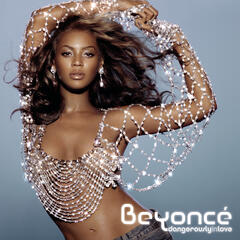 Crazy in Love by Beyoncé feat. Jay-Z