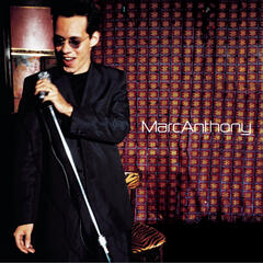 I Need to Know (Album Version) - Marc Anthony