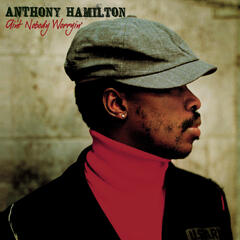 Can't Let Go (Main Version) - Anthony Hamilton