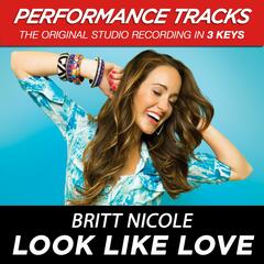 Look Like Love (Medium Key Performance Track Without Background Vocals)