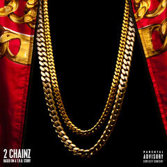 No Lie - 2 Chainz