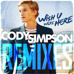 Wish U Were Here (feat. Becky G) [DJ Laszlo Radio Edit]