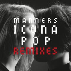 Manners (Step Brother Remix)