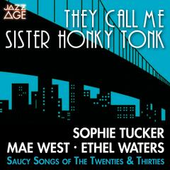 They Call Me Sister Honkey-Tonk