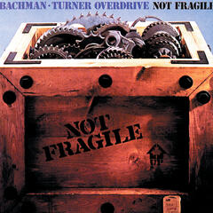 You Ain't Seen Nothing Yet - Bachman-Turner Overdrive