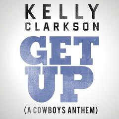 Get Up (A Cowboys Anthem)
