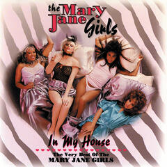 In My House - The Mary Jane Girls