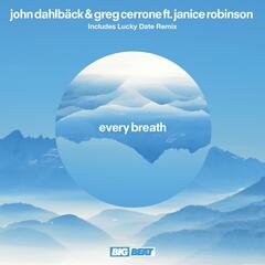 Every Breath (feat. Janice Robinson) [Original Mix]