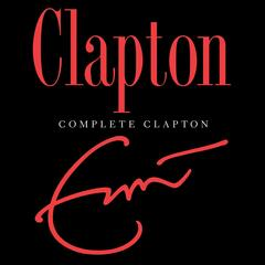 After Midnight [Alternate Mix] - Eric Clapton