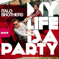 My Life Is a Party (Whirlmond Radio Edit)
