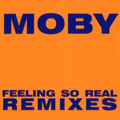 Feeling So Real [Moby's Dub]