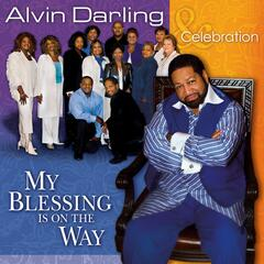 Nobody But The Lord - Alvin Darling & Celebration
