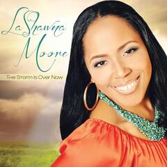 The Storm Is Over Now - Lashawna Moore