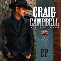 Outta My Head - Craig Campbell