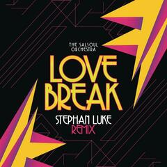 Love Break (Stephan Luke Remix)