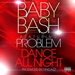 Dance All Night (Clean) [feat. Problem]