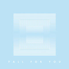 Fall for You (Single)