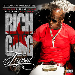 Tapout - Rich Gang