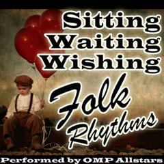 Sitting, Waiting, Wishing