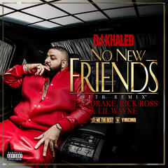 No New Friends [Feat. Drake, Rick Ross & Lil Wayne] (SFTB Remix)