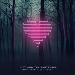 The Walker - Fitz & the Tantrums