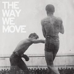 The Way We Move - Langhorne Slim