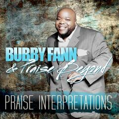 How Great - Bubby Fann and Praise Beyond