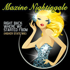 Right Back Where We Started (Higher State Mix) - Maxine Nightingale