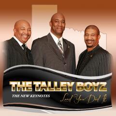 Never Say No - The Talley Boyz