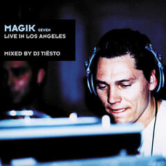 Magik 7 Live in Los Angeles Mix