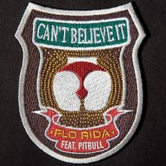 Can't Believe It (feat. Pitbull)