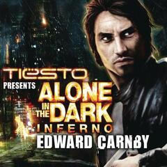 Alone In The Dark - Edwar Carnby (Tiësto Vocal Mix)