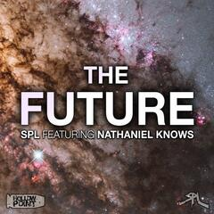 The Future (feat. Nathaniel Knows)