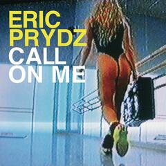 Call On Me (Eric Prydz vs. Retarded Funk Mix)