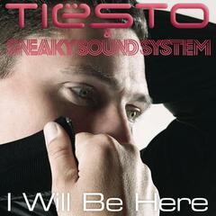 I Will Be Here (Tiësto Remix Instrumental)