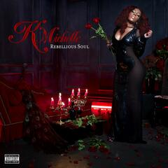 Can't Raise A Man - K. Michelle