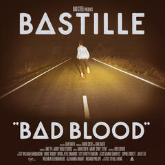 Bad Blood - Bastille
