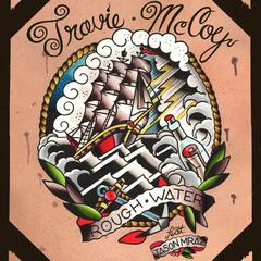 Rough Water (feat. Jason Mraz) - Travie McCoy