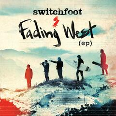 Who We Are - Switchfoot