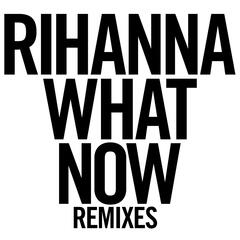 What Now (R3hab Remix)