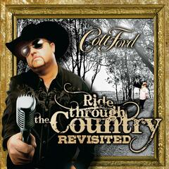 Ride Through the Country (feat. John Michael Montgomery, Ronnie Dunn & Joe Diffie) - Colt Ford