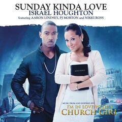 Sunday Kinda Love (Album Version) - Israel Houghton feat. Aaron Lindsey, PJ Morton and Nikki Ross