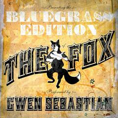 The Fox (feat. Rebecca Lynn Howard and Jenee Fleenor) [Bluegrass Tribute To Ylvis]