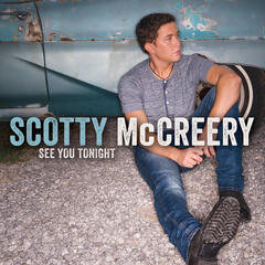 See You Tonight - Scotty McCreery