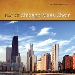 He That Believeth - Chicago Mass Choir