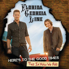 This Is How We Roll - Florida Georgia Line