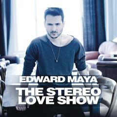 Stereo Love (Original) - Edward Maya & Vika Jigulina