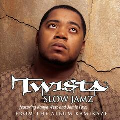 Slow Jamz (Edited) featuring Kanye West & Jamie Foxx - Twista feat. Kayne West & Jamie Foxx