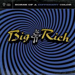 Rollin' (The Ballad Of Big & Rich) - Big & Rich